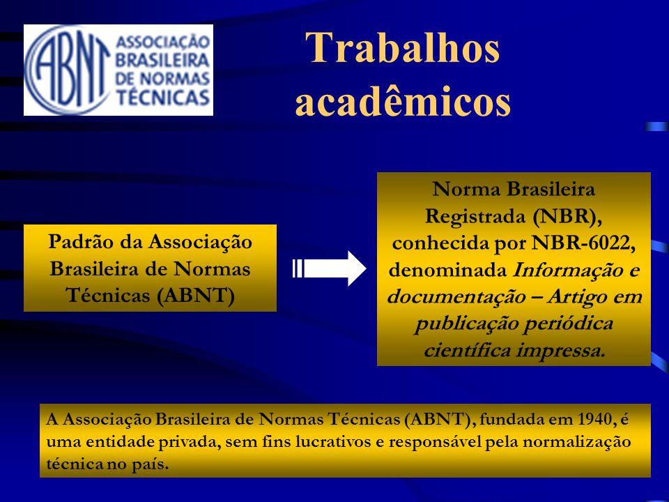 Padrão da Associação Brasileira de Normas Técnicas (ABNT)