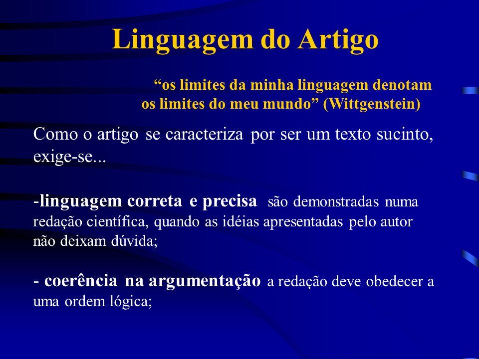 Linguagem do Artigo os limites da minha linguagem denotam os limites do meu mundo (Wittgenstein)