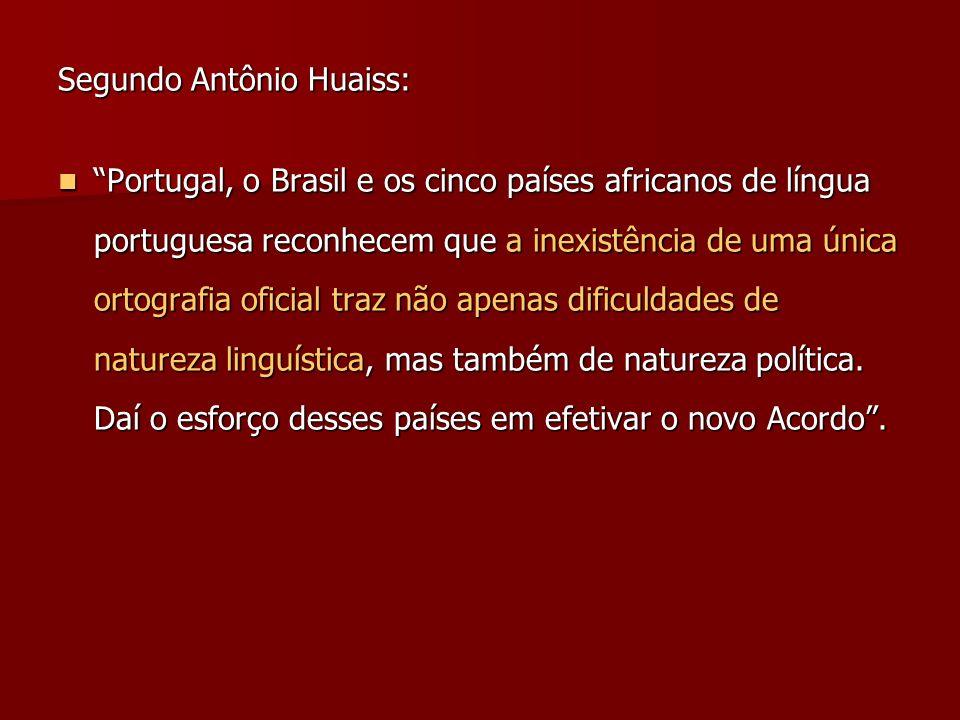 Segundo Antônio Huaiss: