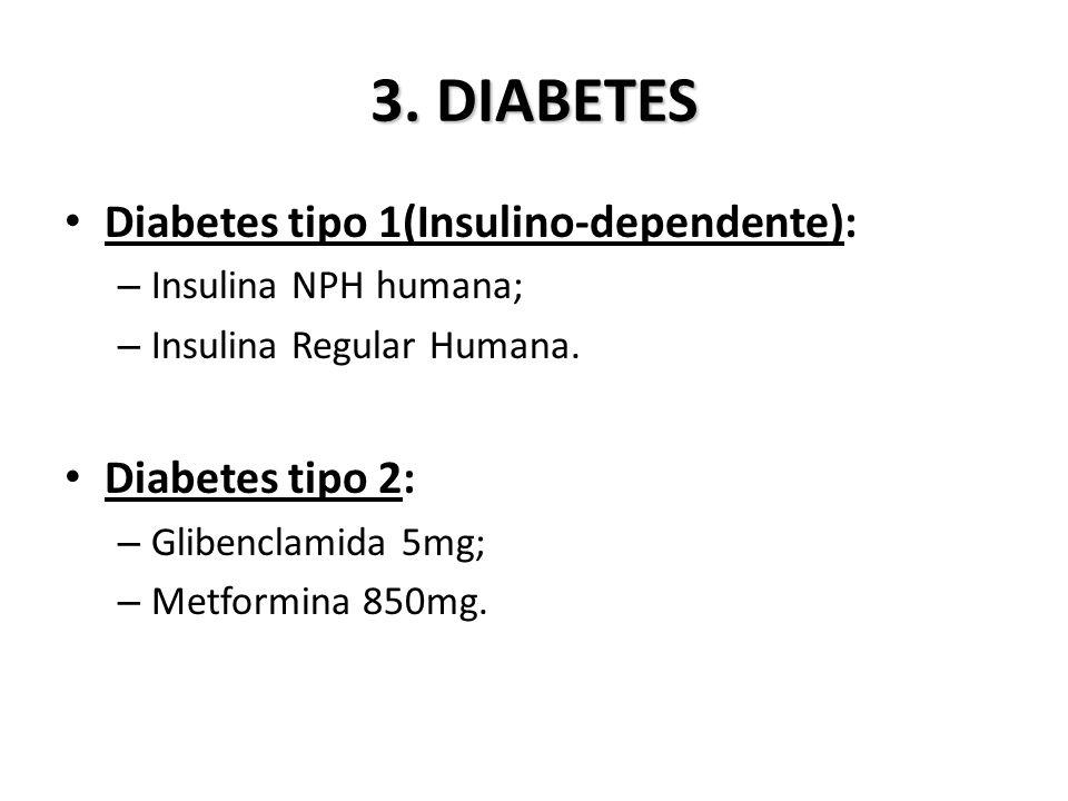 3. DIABETES Diabetes tipo 1(Insulino-dependente): Diabetes tipo 2: