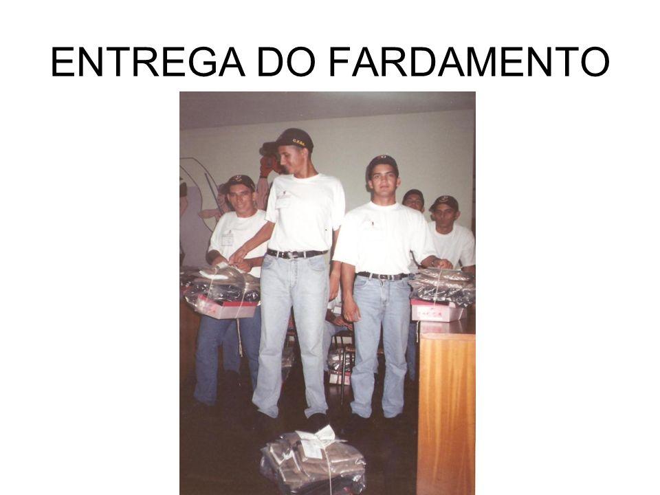 ENTREGA DO FARDAMENTO
