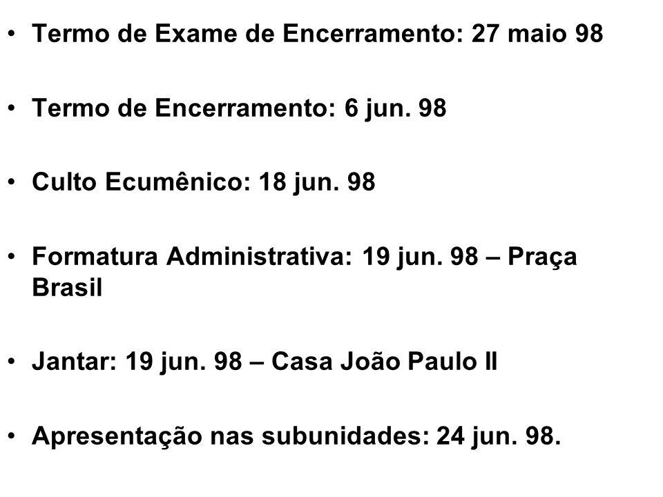 Termo de Exame de Encerramento: 27 maio 98