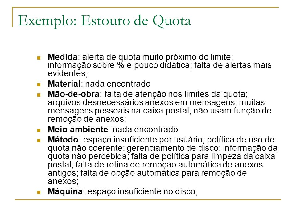 Exemplo: Estouro de Quota