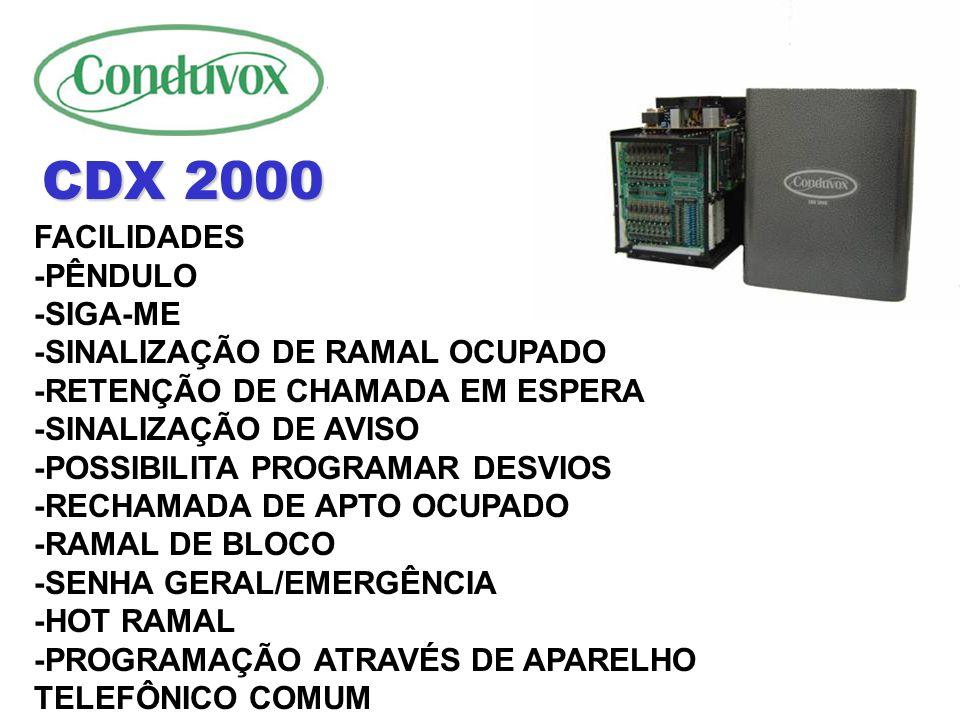 CDX 2000 FACILIDADES -PÊNDULO -SIGA-ME -SINALIZAÇÃO DE RAMAL OCUPADO