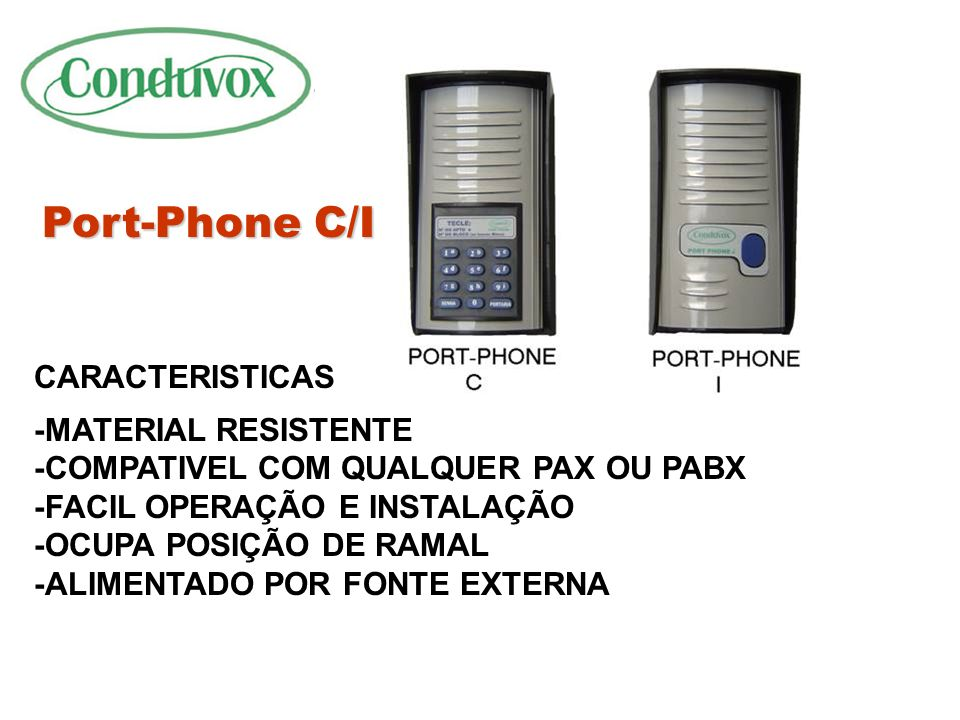 Port-Phone C/I CARACTERISTICAS -MATERIAL RESISTENTE