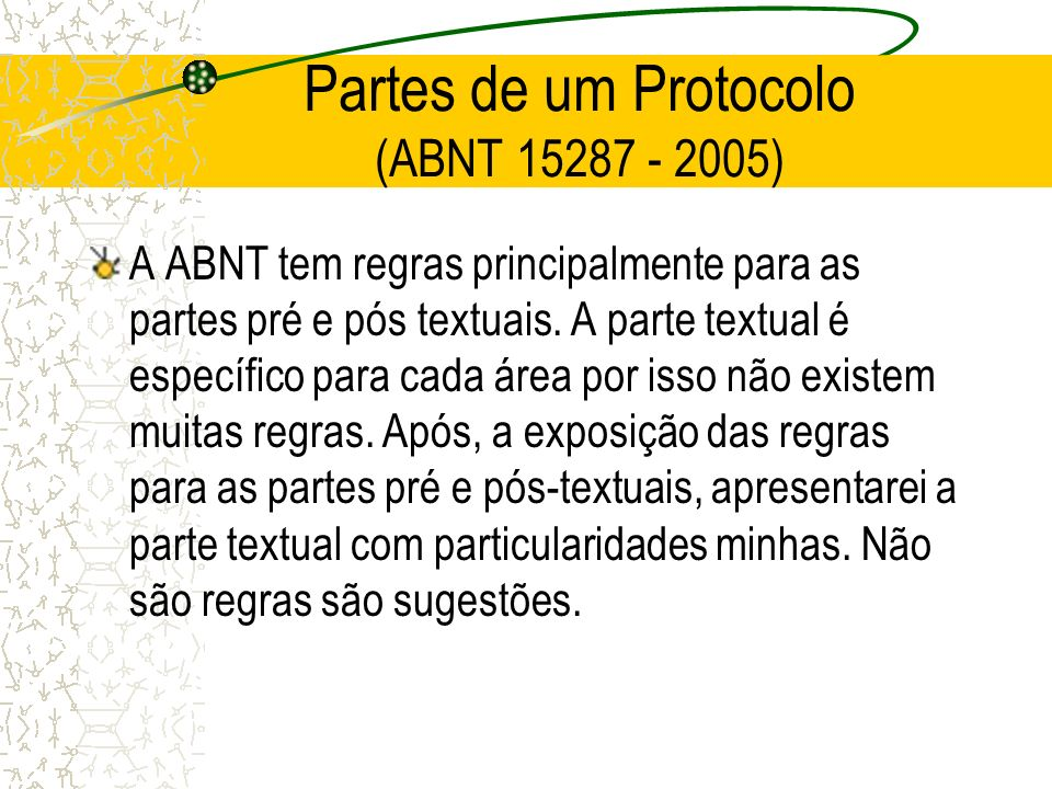 Partes de um Protocolo (ABNT 15287 - 2005)