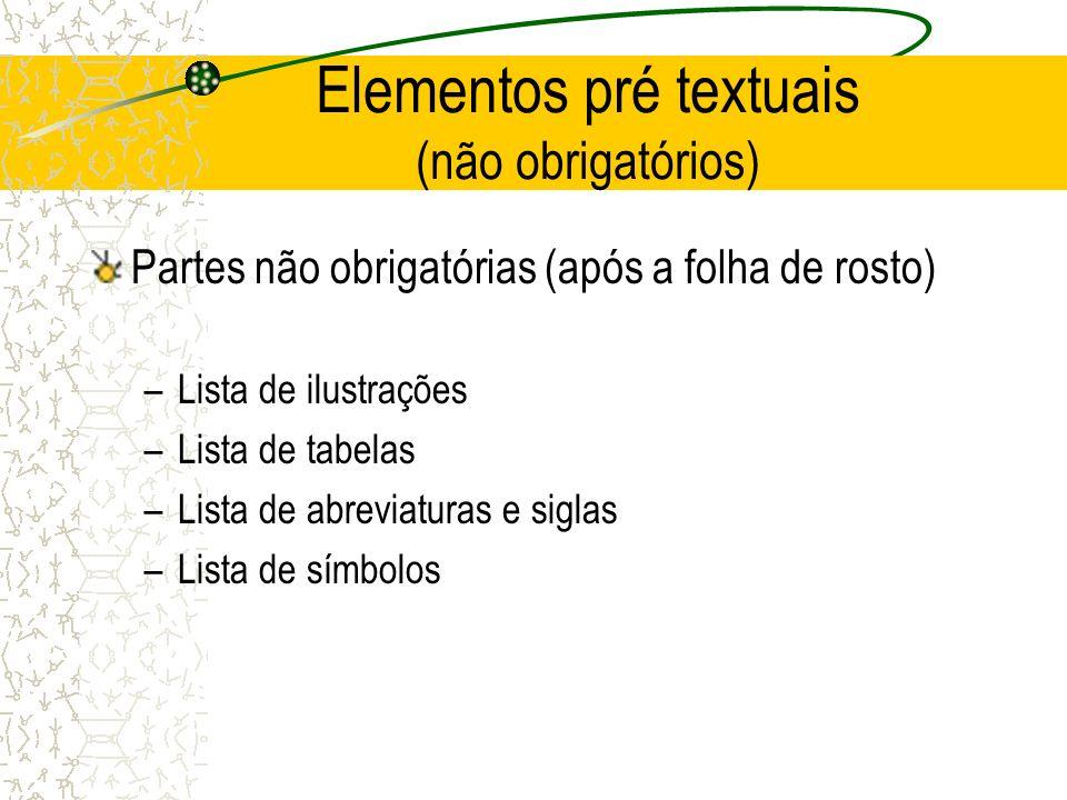 Elementos pré textuais (não obrigatórios)