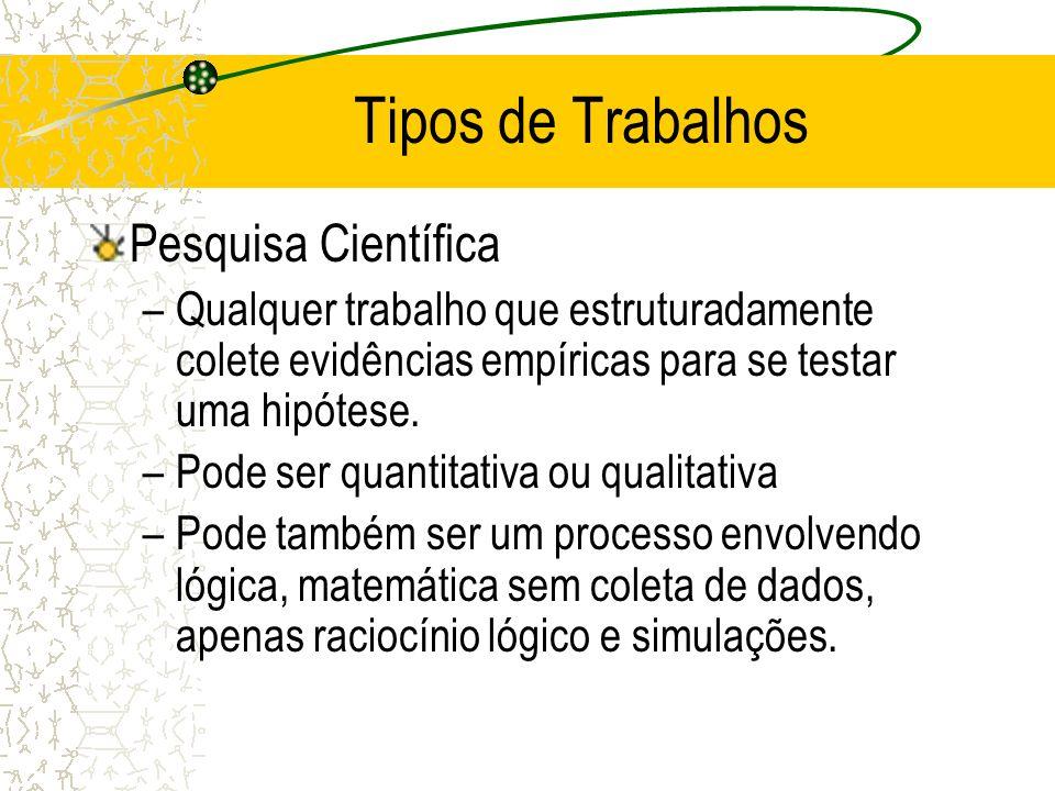 Tipos de Trabalhos Pesquisa Científica