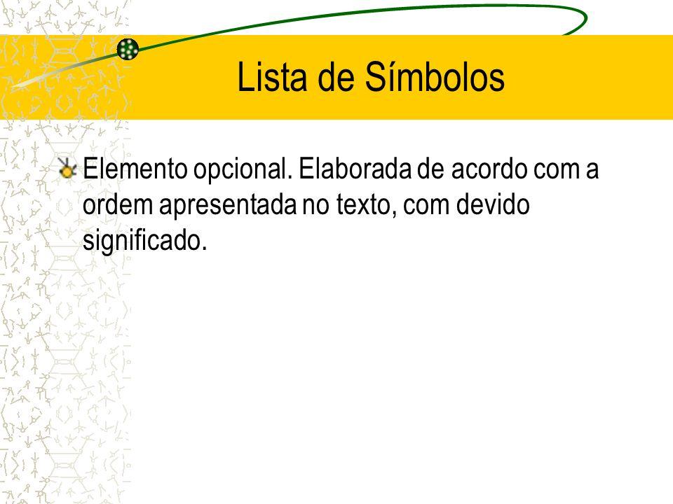 Lista de Símbolos Elemento opcional.