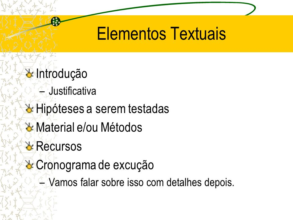 Elementos Textuais Introdução Hipóteses a serem testadas