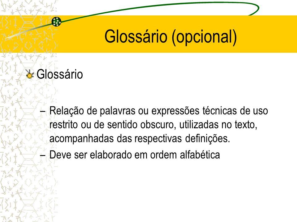 Glossário (opcional) Glossário