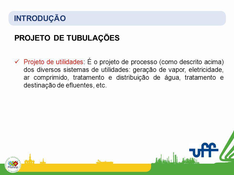 INTRODUÇÃO PROJETO DE TUBULAÇÕES