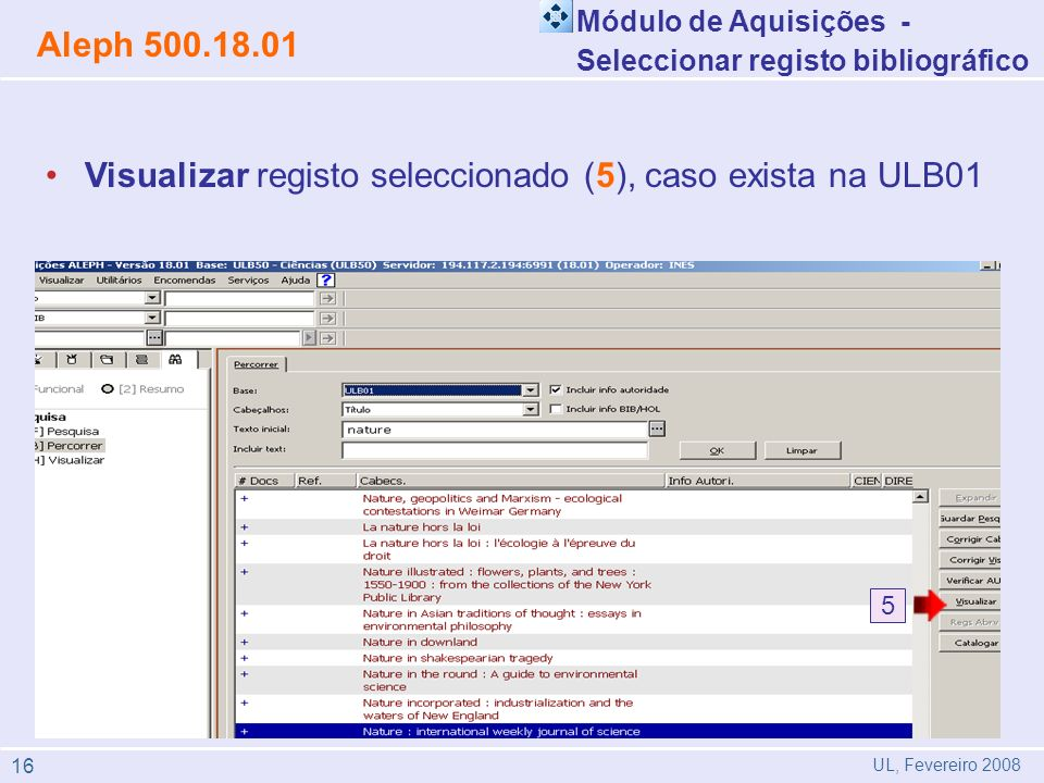Visualizar registo seleccionado (5), caso exista na ULB01