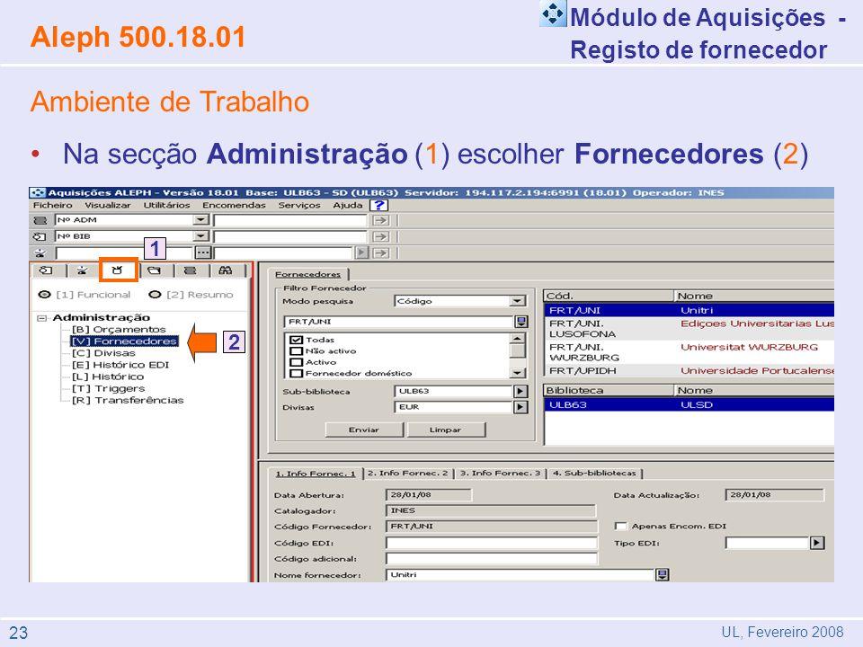 Na secção Administração (1) escolher Fornecedores (2)
