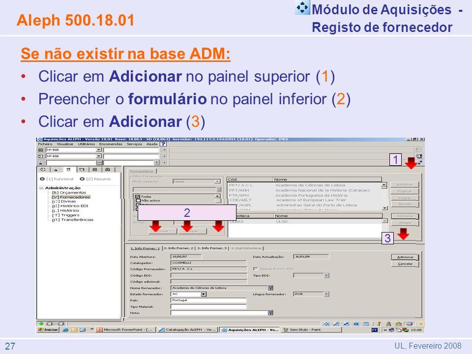 Se não existir na base ADM: Clicar em Adicionar no painel superior (1)