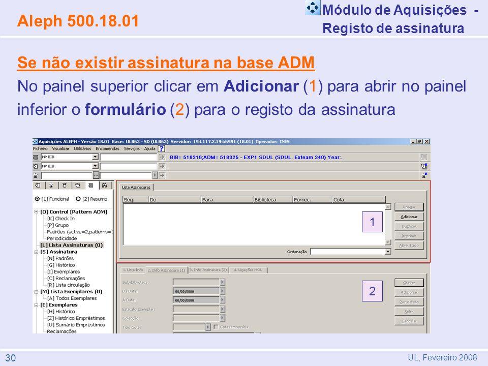 Se não existir assinatura na base ADM