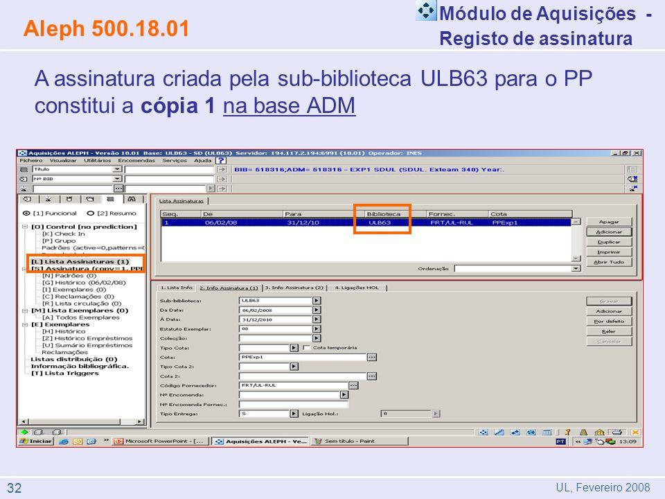 Módulo de Aquisições - Registo de assinatura. Aleph 500.18.01.