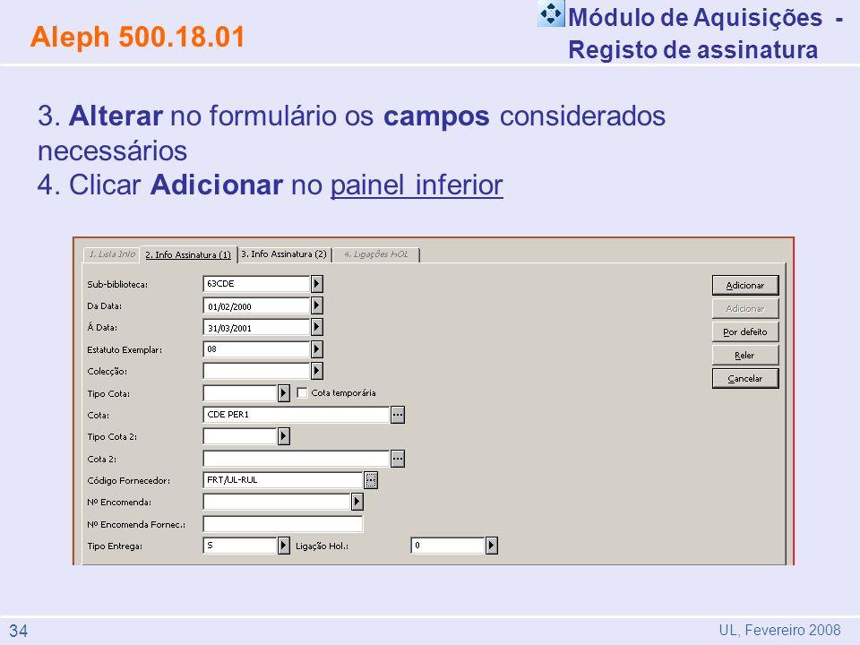 3. Alterar no formulário os campos considerados necessários