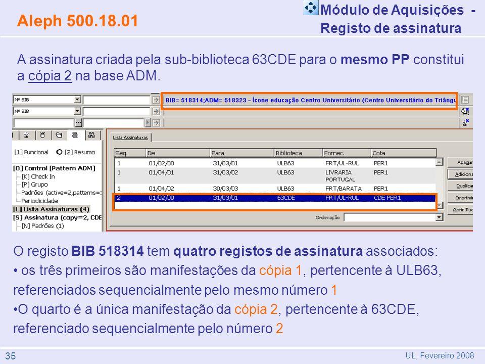 Aleph 500.18.01 Módulo de Aquisições - Registo de assinatura