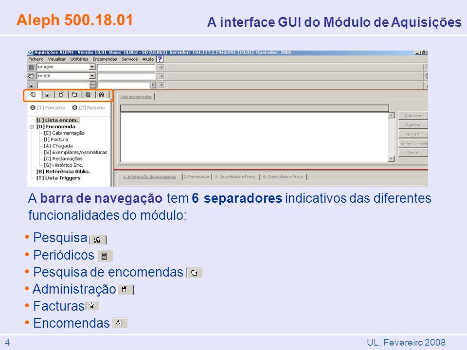 Aleph 500.18.01 A interface GUI do Módulo de Aquisições