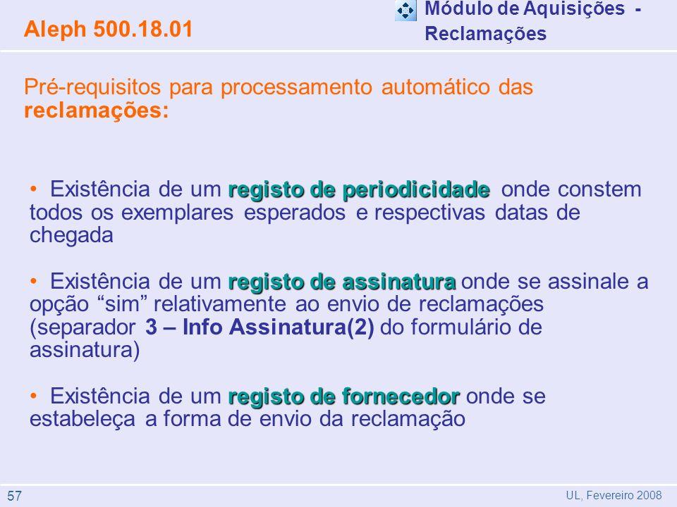 Pré-requisitos para processamento automático das reclamações: