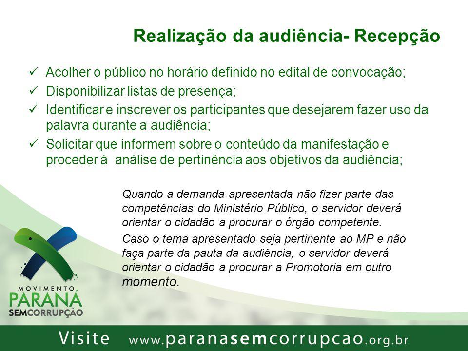 Realização da audiência- Recepção