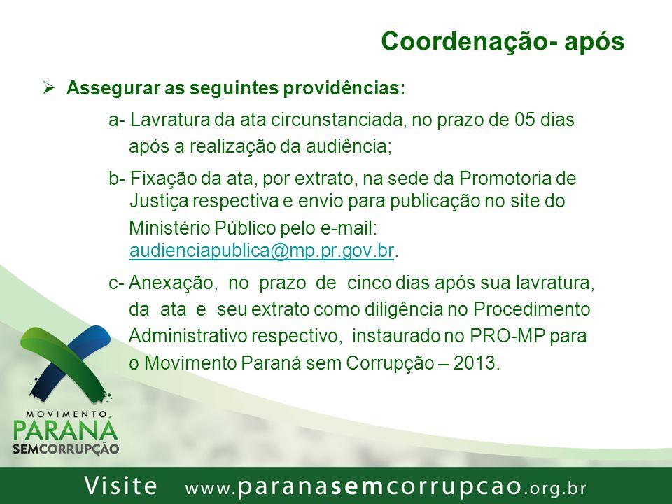 Coordenação- após Assegurar as seguintes providências: