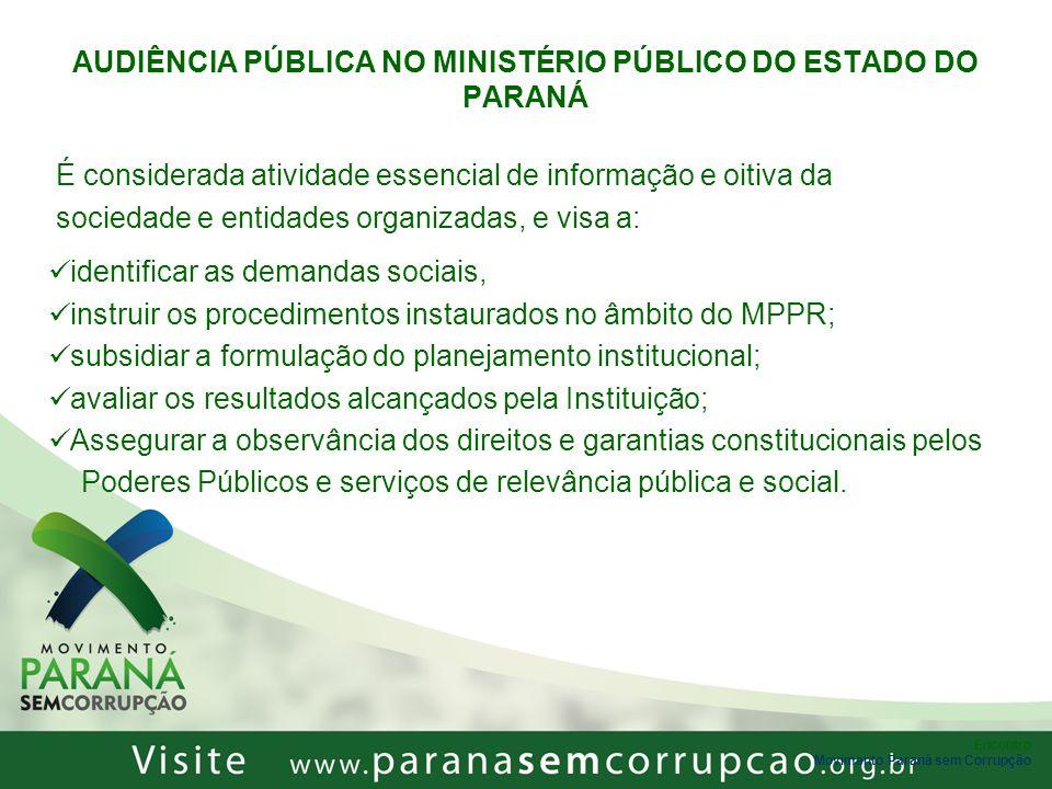 AUDIÊNCIA PÚBLICA NO MINISTÉRIO PÚBLICO DO ESTADO DO PARANÁ