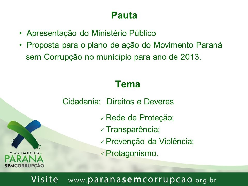 Pauta Tema Apresentação do Ministério Público