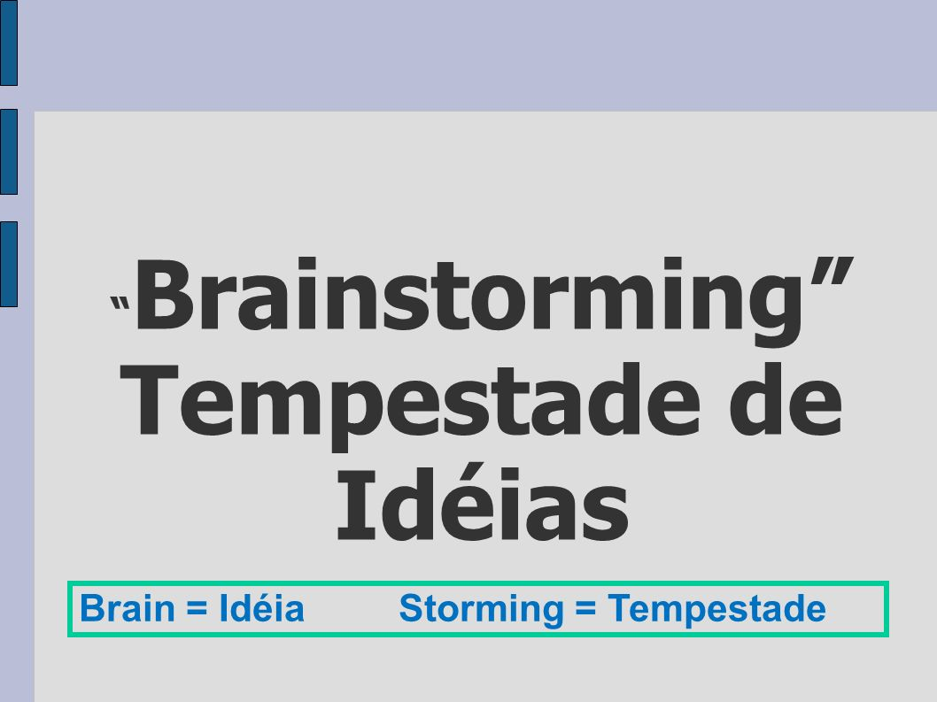 Brainstorming Tempestade de Idéias