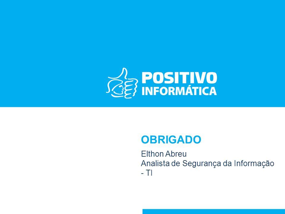 Elthon Abreu Analista de Segurança da Informação - TI