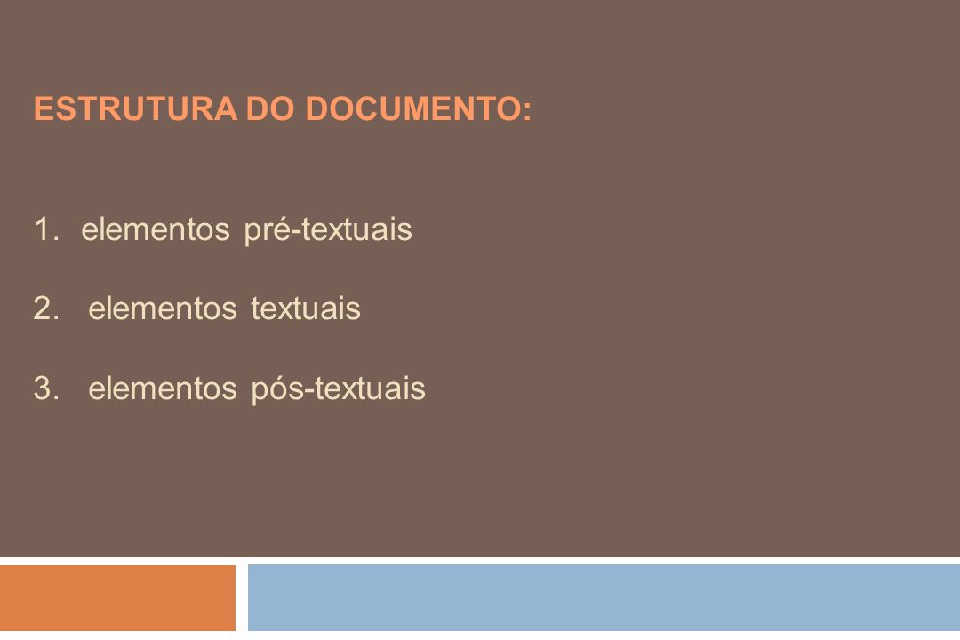 ESTRUTURA DO DOCUMENTO: