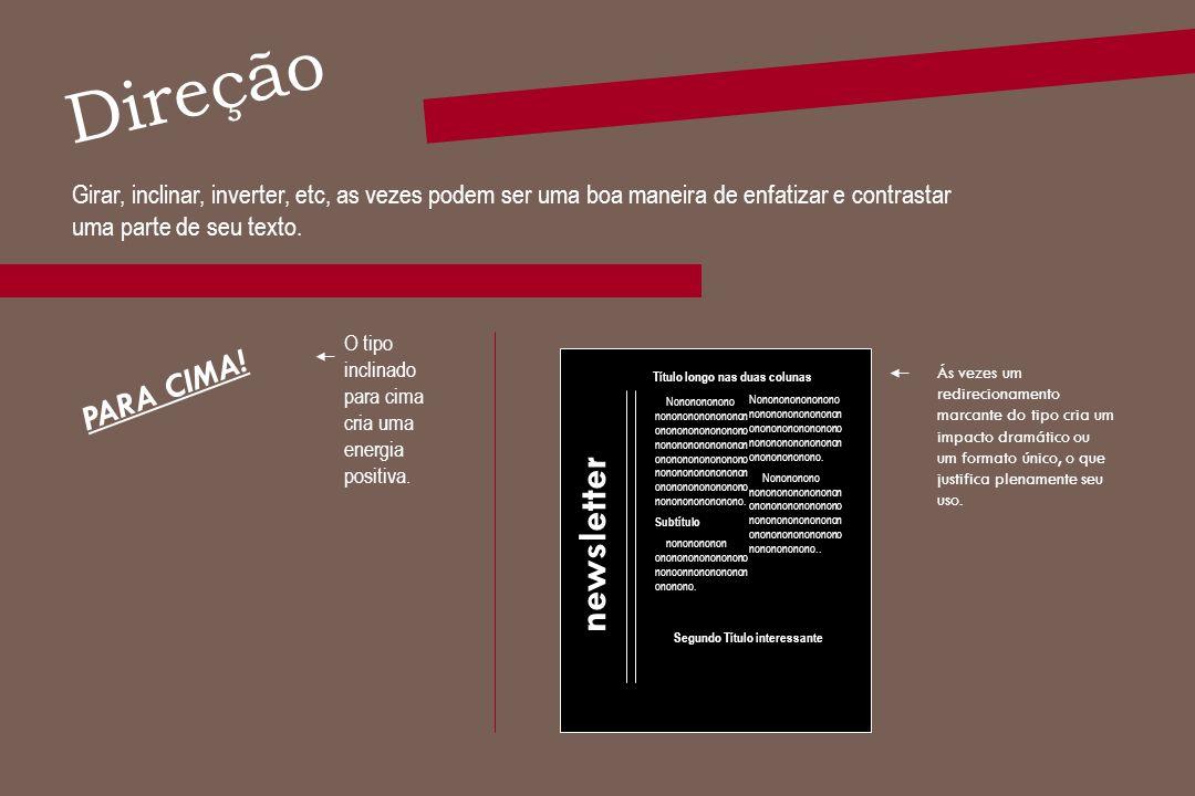 Direção newsletter PARA CIMA!
