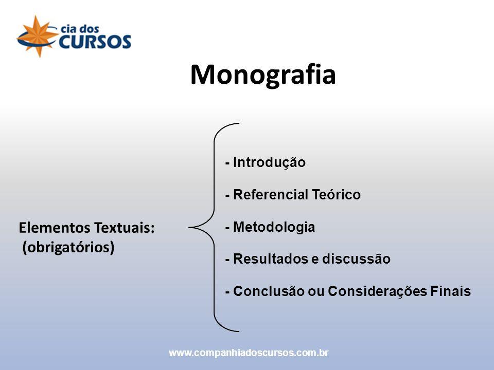 Monografia Elementos Textuais: (obrigatórios) - Introdução