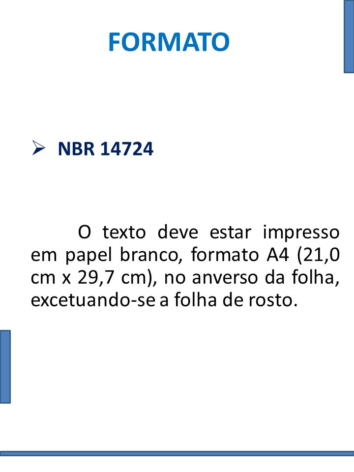 FORMATO NBR 14724.