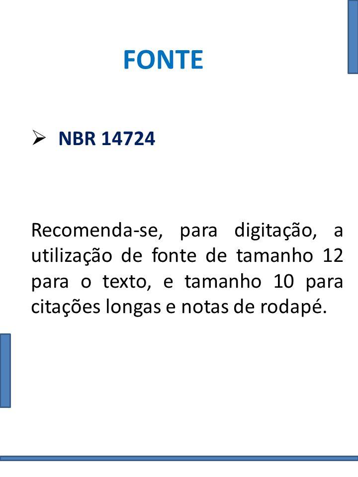 FONTE NBR 14724.