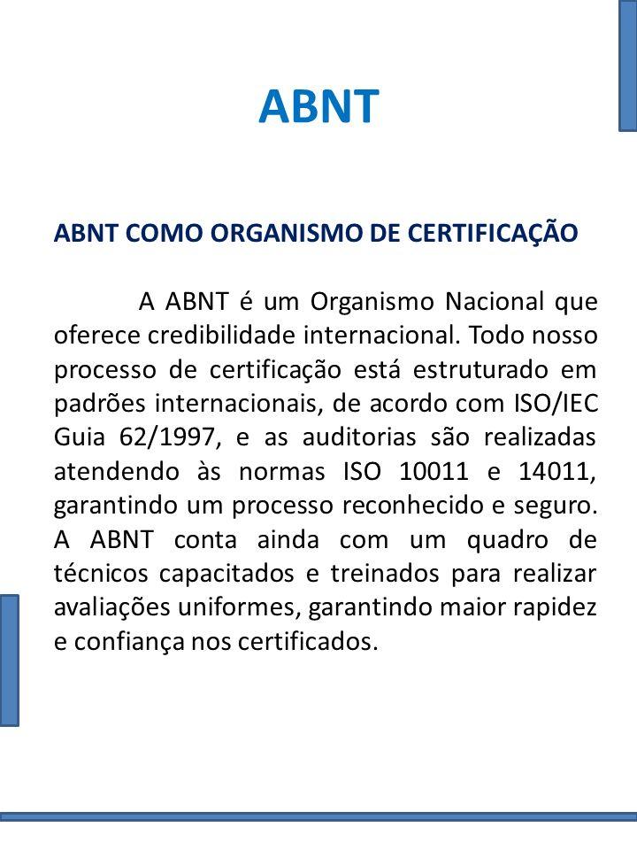 ABNT ABNT como Organismo de Certificação