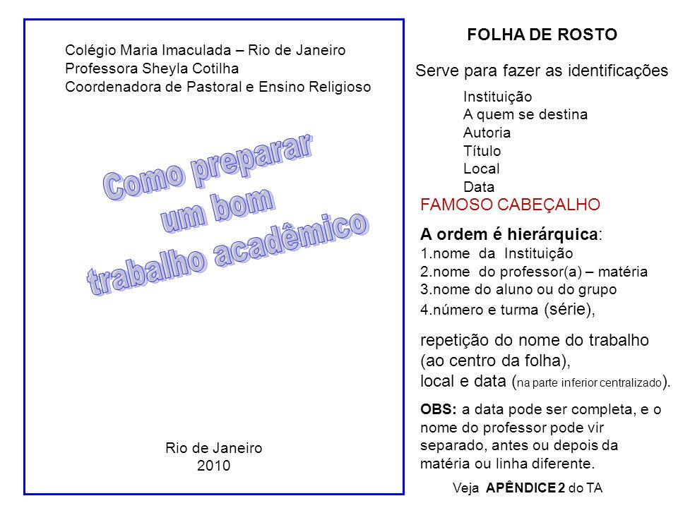 Como preparar um bom trabalho acadêmico FOLHA DE ROSTO