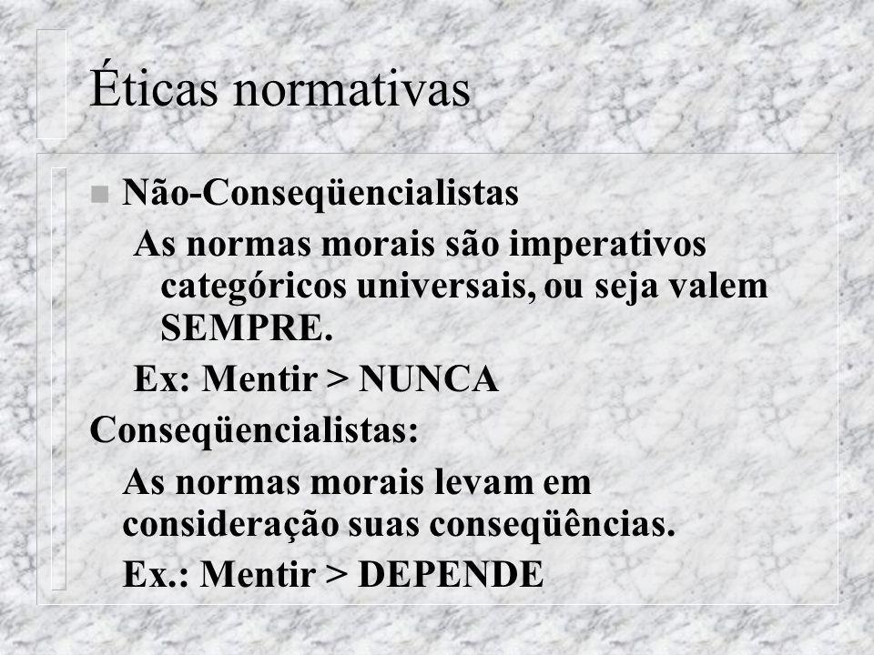 Éticas normativas Não-Conseqüencialistas