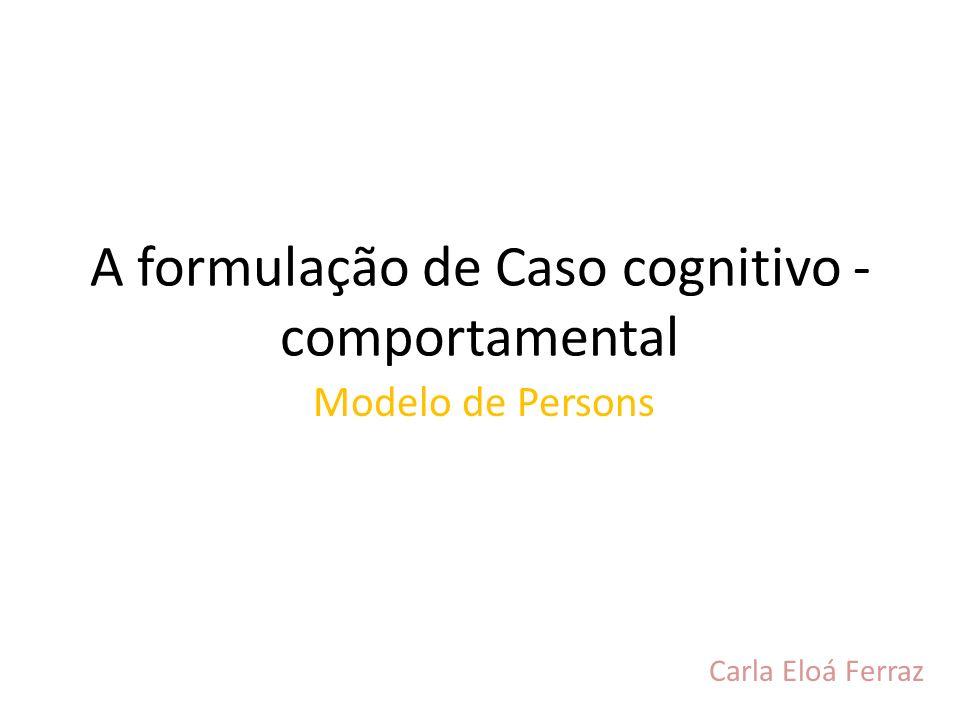 A formulação de Caso cognitivo - comportamental