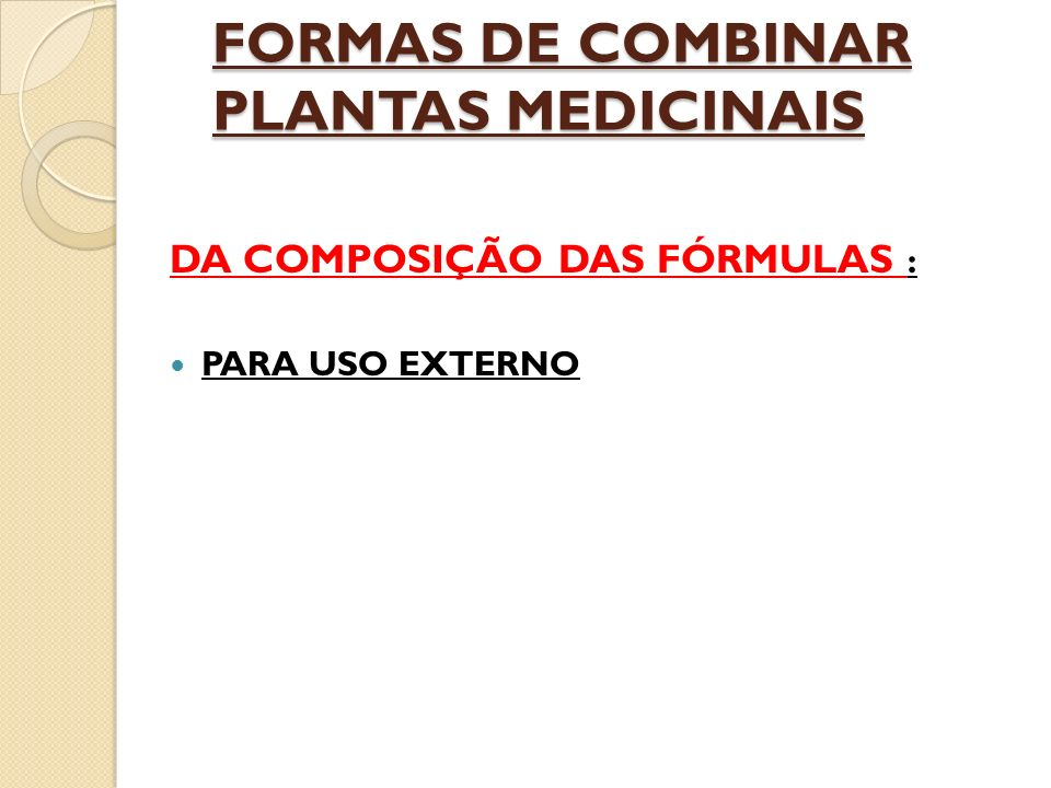FORMAS DE COMBINAR PLANTAS MEDICINAIS