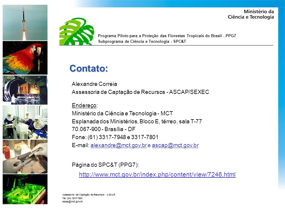 Contato: http://www.mct.gov.br/index.php/content/view/7246.html