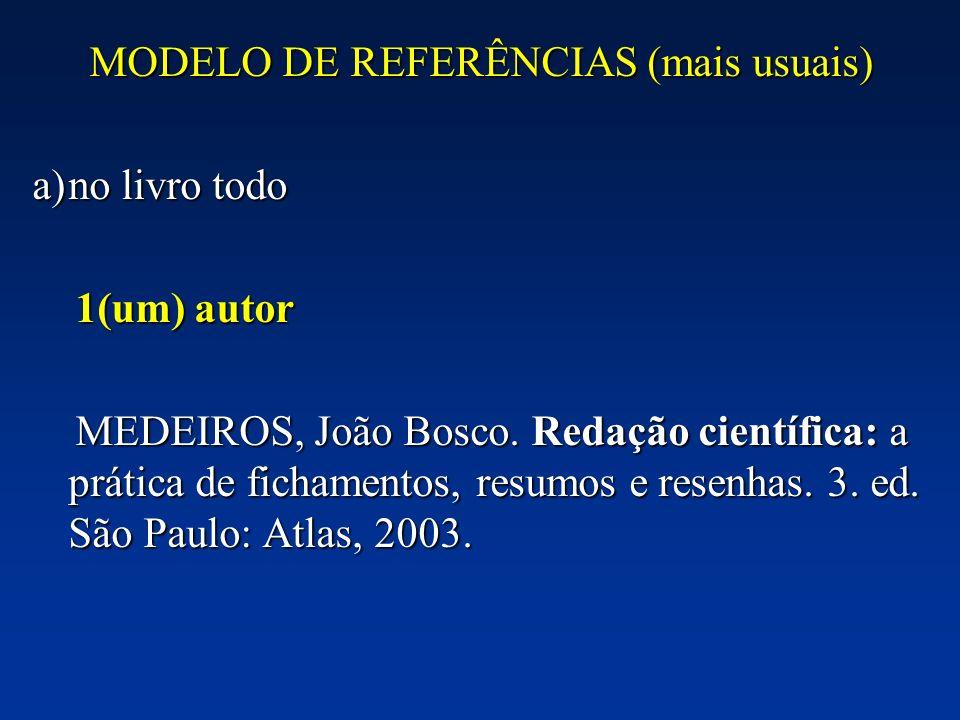 MODELO DE REFERÊNCIAS (mais usuais)