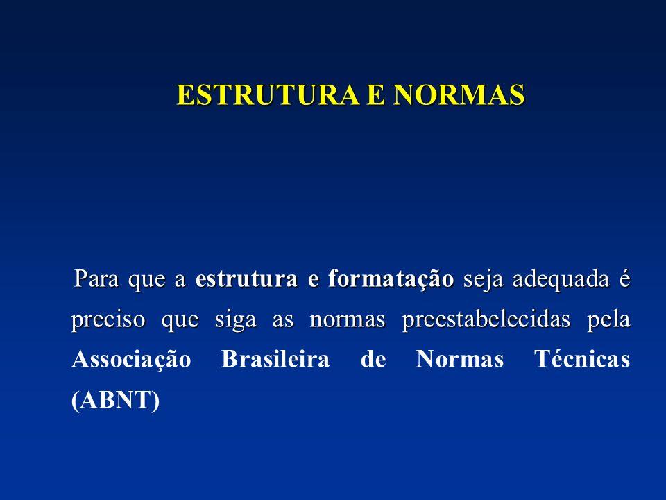 ESTRUTURA E NORMAS