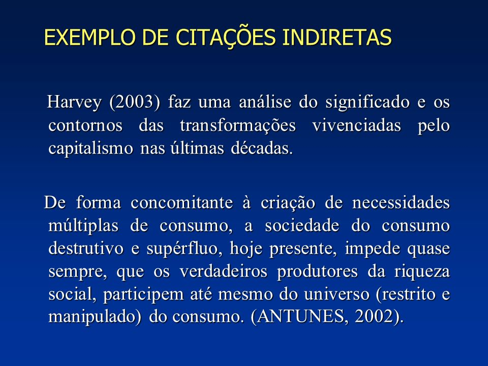 EXEMPLO DE CITAÇÕES INDIRETAS