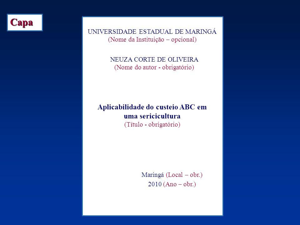 Aplicabilidade do custeio ABC em uma sericicultura