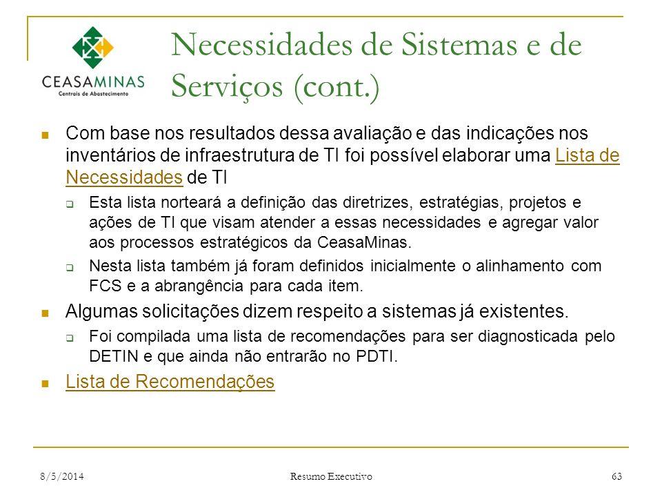 Necessidades de Sistemas e de Serviços (cont.)