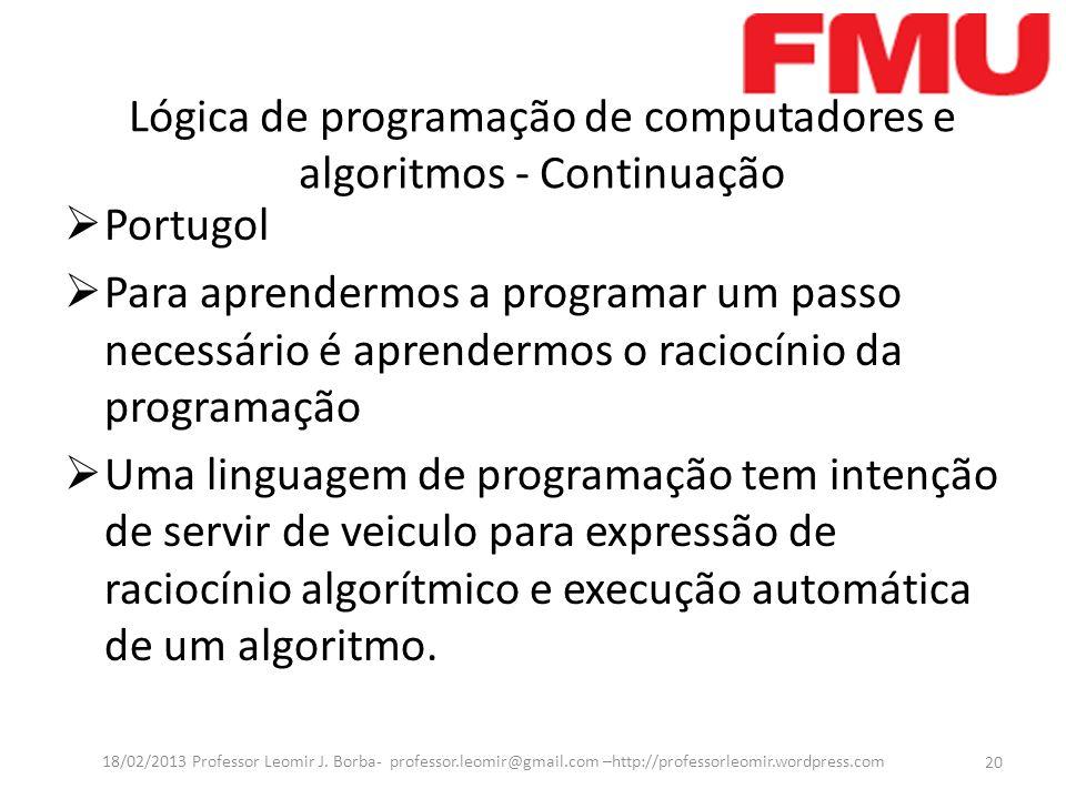 Lógica de programação de computadores e algoritmos - Continuação