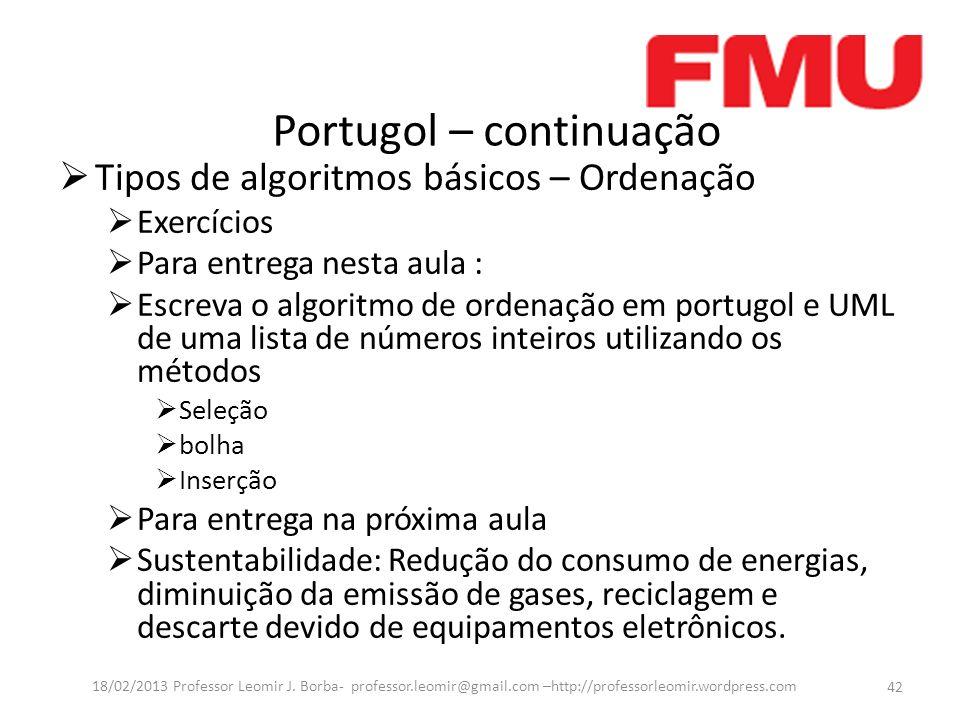 Portugol – continuação