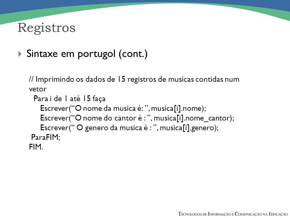Registros Sintaxe em portugol (cont.)
